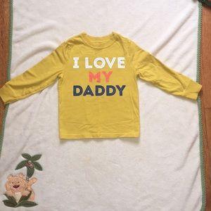 "Old Navy "" I Love My Daddy"" Shirt"